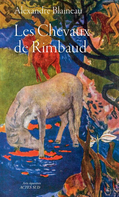 www.lacavalieremasquee.com | Les chevaux de Rimbaud